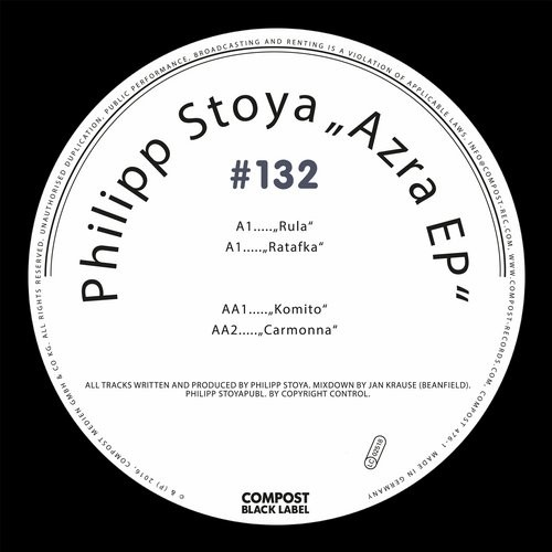 Philipp Stoya – Compost Black Label #132 – Azra EP [CPT4763]