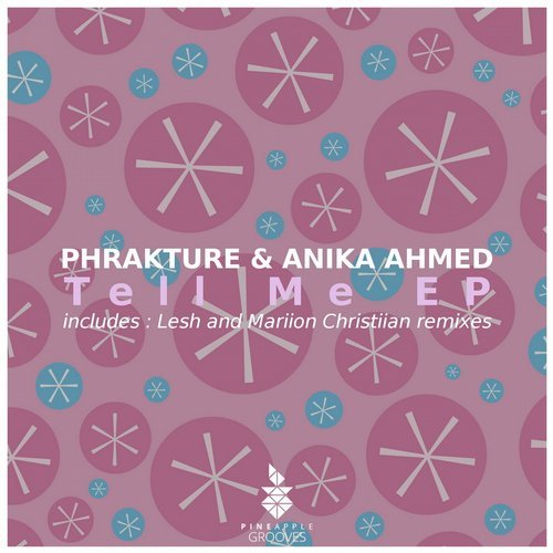 Phrakture, Anika Ahmed - Tell Me [PG064]