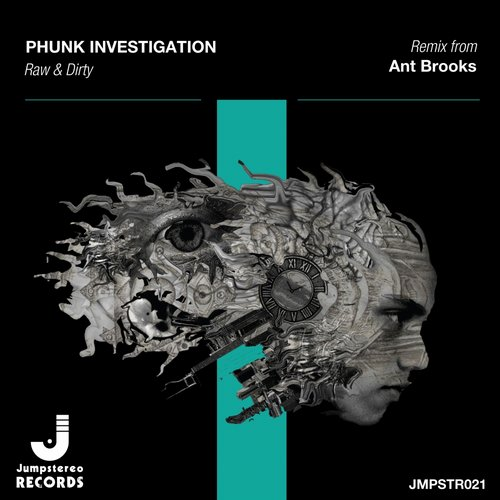 Phunk Investigation - Raw & Dirty [JMPSTR021]