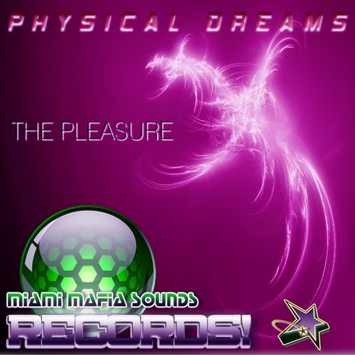 Physical Dreams - The Pleasure [MMSRS 0059]