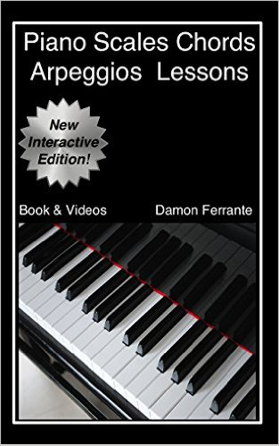Piano Scales, Chords & Arpeggios Lessons with Elements of Basic Music Theory