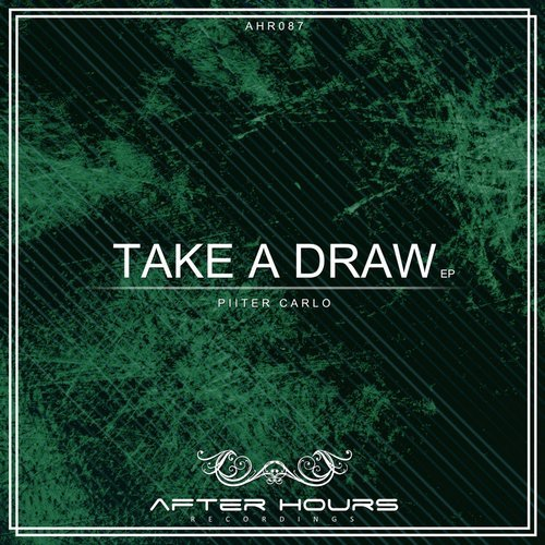 Piiter Carlo - Take A Draw [AHR087]