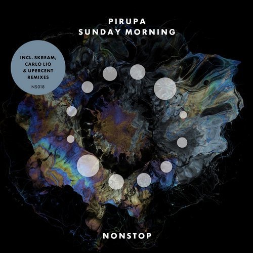 Pirupa – Sunday Morning [NS018]