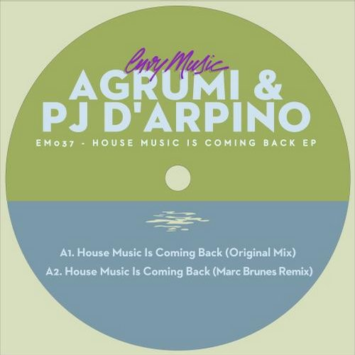 Pj D'arpino, Agrumi - House Music Is Comin [EM037]