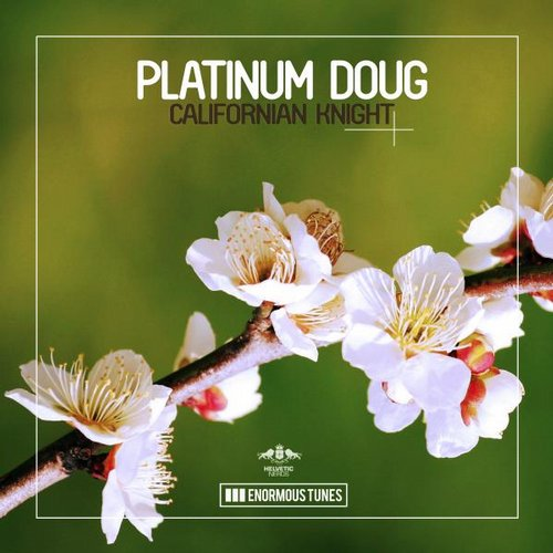 Platinum Doug - Californian Knight [ETR287]