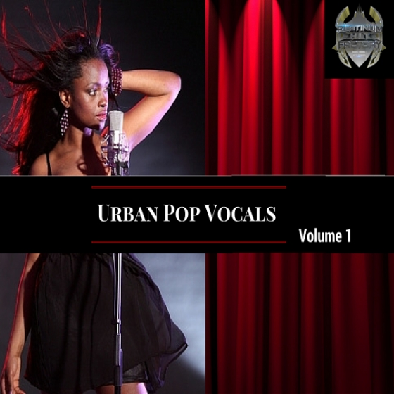Platinum Hit Factory Urban Pop Vocals Vol.1 WAV-AUDIOSTRiKE