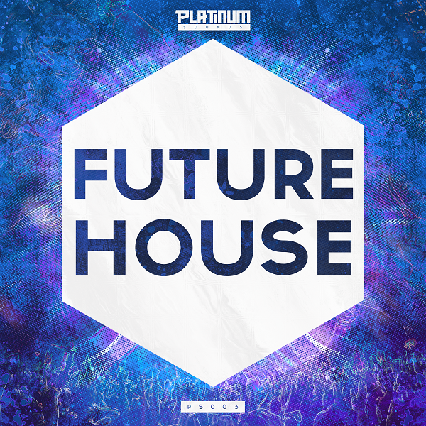 Platinum Sounds Future House 2015