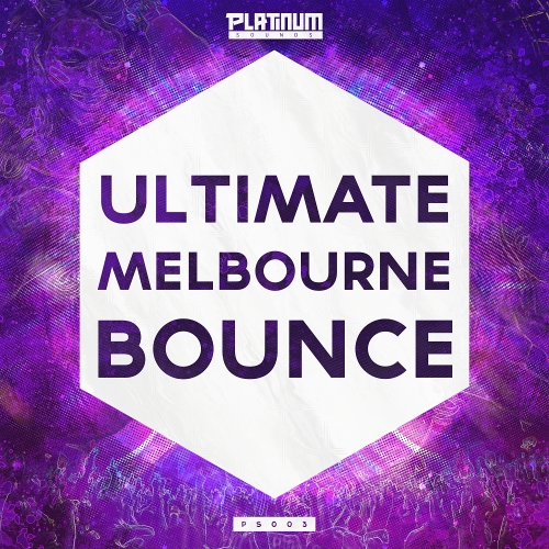 Platinum Sounds Ultimate Melbourne Bounce