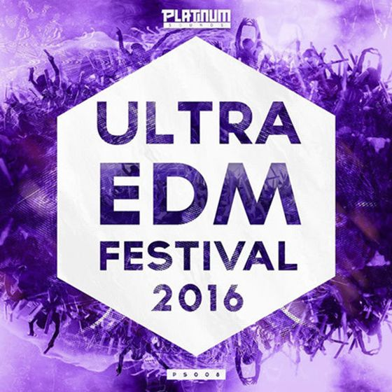 Platinum Sounds Ultra EDM Festival 2016 WAV MiDi