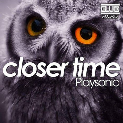 Playsonic - Closer Time [G 008]