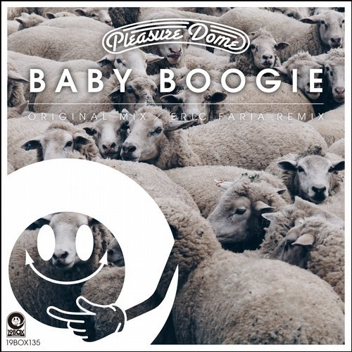 Pleasure Dome - Baby Boogie [19BOX135]