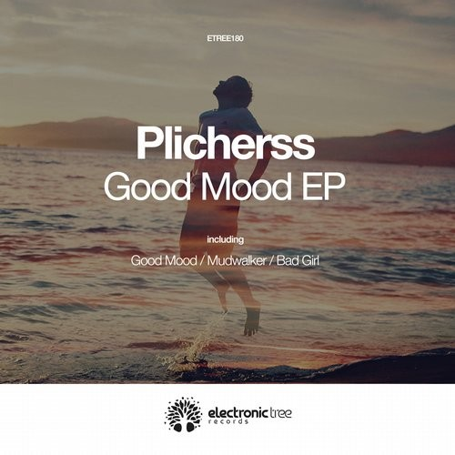 Plicherss - Good Mood [ETREE180]