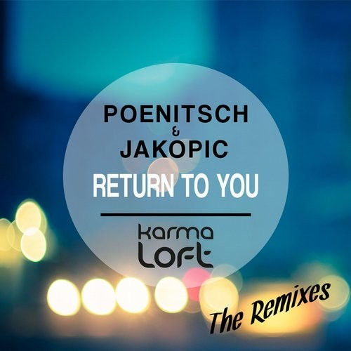 Poenitsch, Jakopic - Return To You [KLMD182]