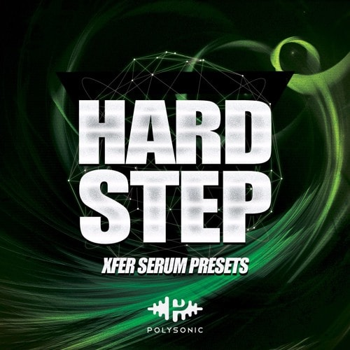 Polysonic Hardstep For XFER RECORDS SERUM