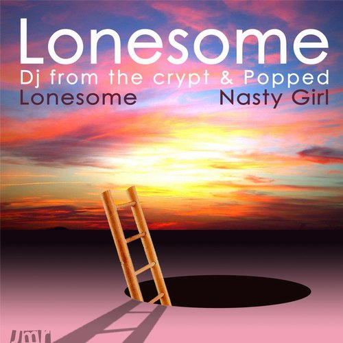 Popped, DJ From The Crypt - Lonesome [JMR008]