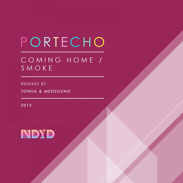 Portecho - Coming Home / Smoke