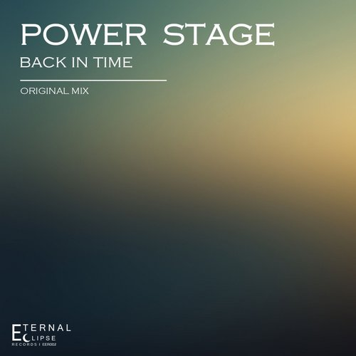 Power Stage - Back In Time [EER002]