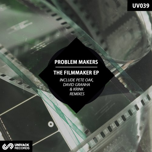 Problem Makers – The Filmmaker [UV039]
