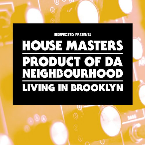 Product of Da Neighbourhood – Living In Brooklyn [HMSS031D]
