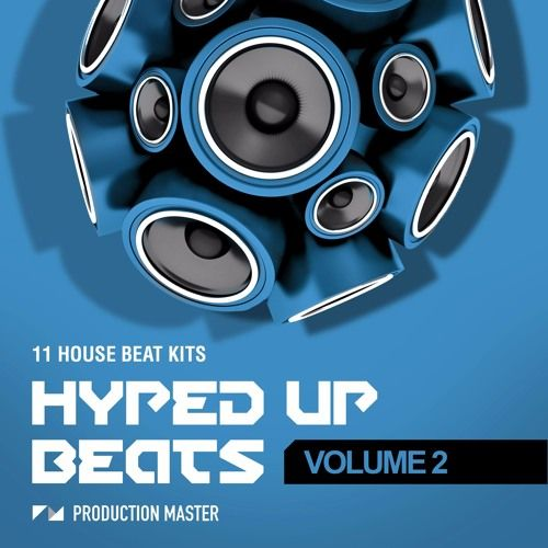 Production Master Hyped Up Beats Vol 2 WAV