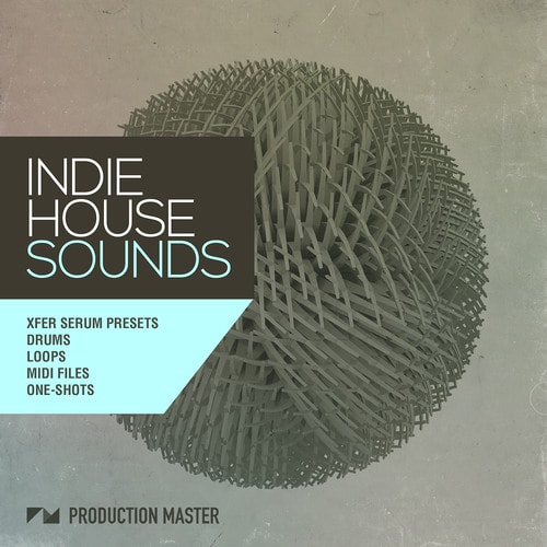 Production Master Indie House Sounds WAV MiDi XFER RECORDS SERUM