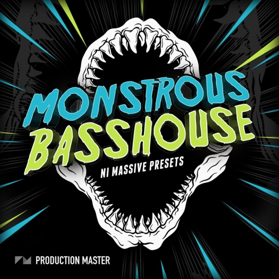 Production Master Monstrous Bass House For NATiVE iNSTRUMENTS MASSiVE
