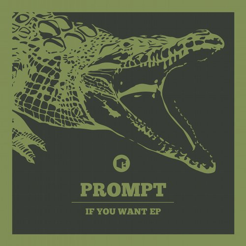 Prompt - If You Want EP [HIGHGRADE174D]