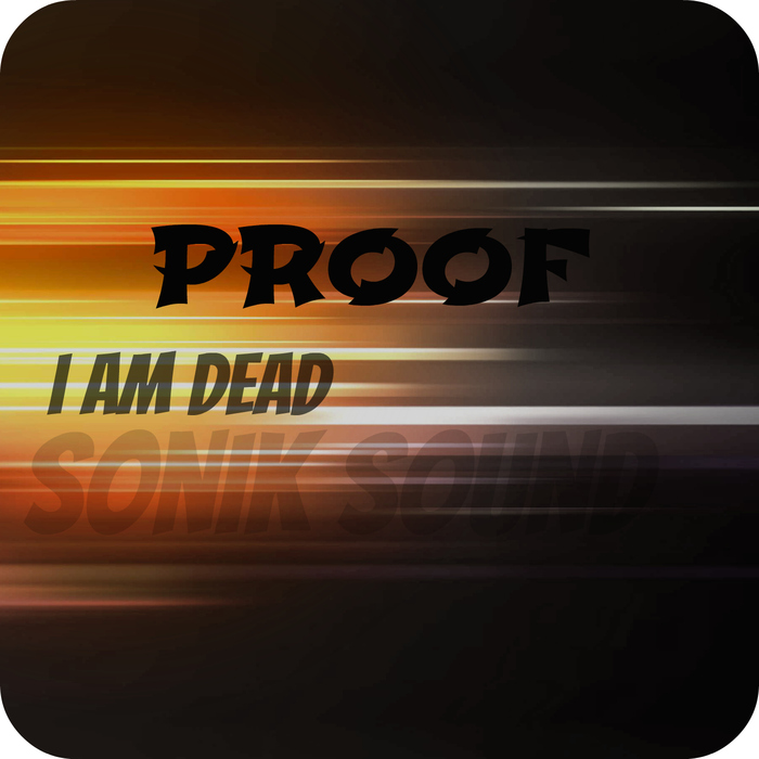 Proof - I'm Dead [SKCD0013]