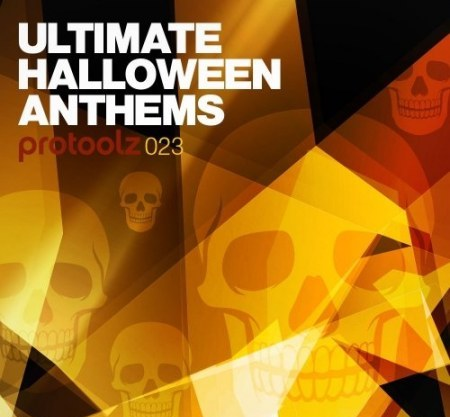 Protoolz Ultimate Halloween Anthems WAV