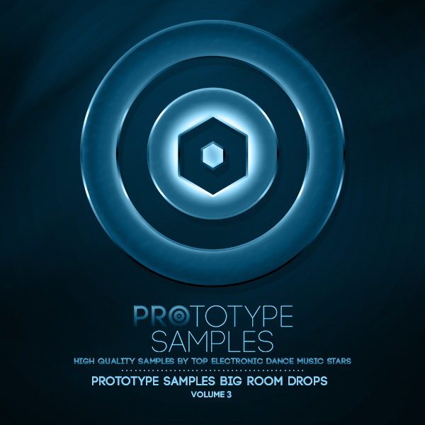 Prototype Samples Big Room Drops Vol.3