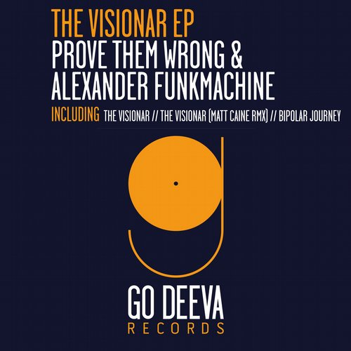 Prove Them Wrong, Alexander Funkmachine – The Visionar Ep [GDV1540]