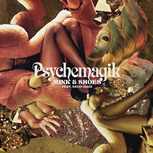 Psychemagik - Mink & Shoes [PMEP 002]