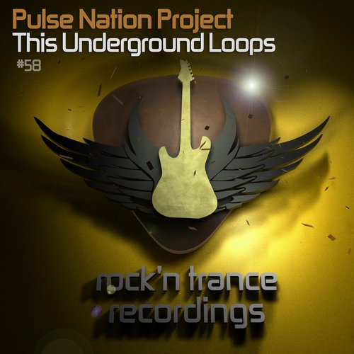 Pulse Nation Project - This Underground Loops [100945 15]