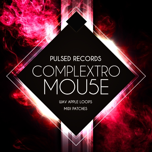 Pulsed Records Complextro Mou5e Patches For Ni MASSiVE
