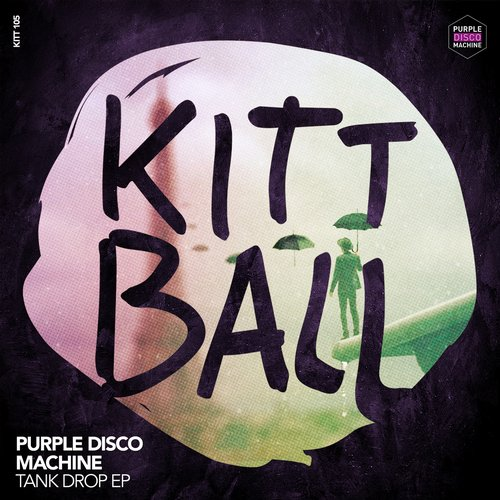Purple Disco Machine – Tank Drop [KITT105]