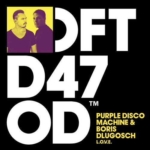 Purple Disco Machine & Boris Dlugosch - L.O.V.E. [DFTD470D]