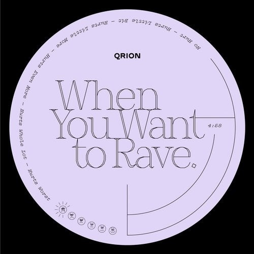 Qrion - When You Want To Rave [QRI14]