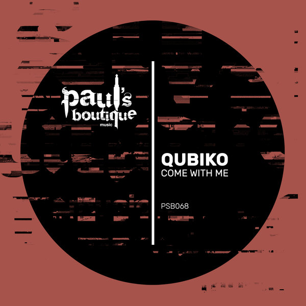 Qubiko - Come With Me [PSB068]
