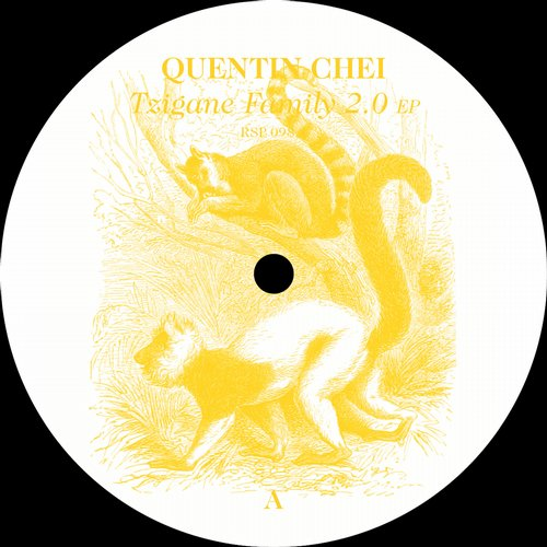 Quentin Chei – Tzigane Family 2.0 EP [RSP0984]