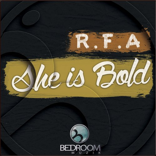 R.F.A - She Is Bold [BDM587]