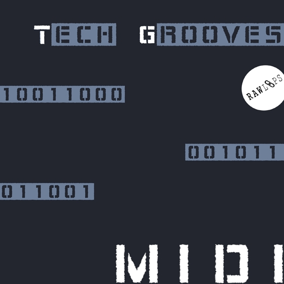 RAW LOOPS MIDI Tech Grooves MiDi-AUDIOSTRiKE