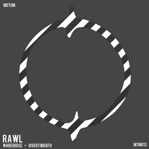 RAWL – Warehouse / Divertimento [RAWL]