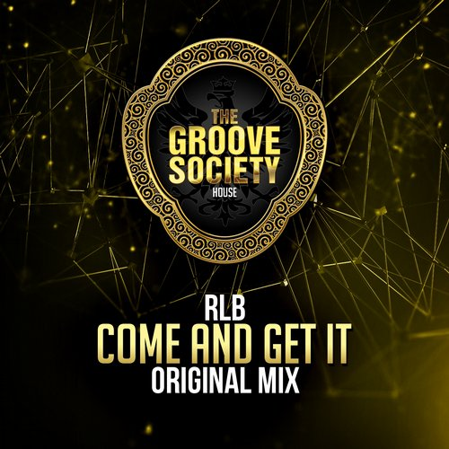 RLB - Come And Get It [BLV2239047]