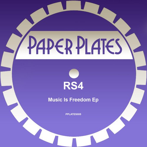 RS4 - Music Is Freedom EP [PPLATES 005]