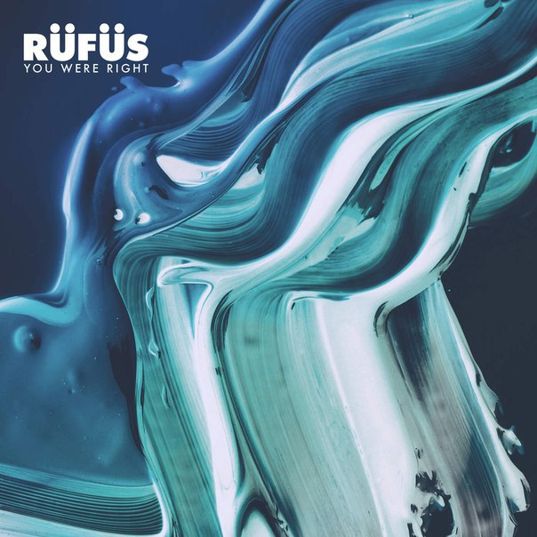 RUFUS - You Were Right