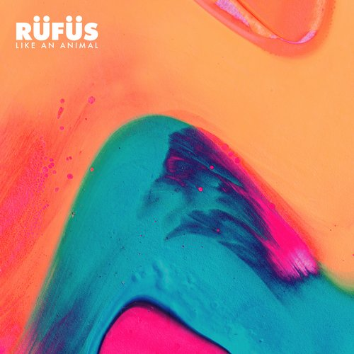 RUFUS - Like An Animal (Remixes) [WEATDS 183RDJ 2]