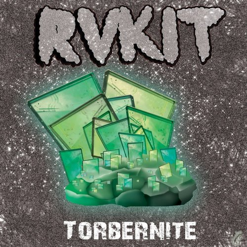 RVKIT - Torbernite - Single [EDM15421]