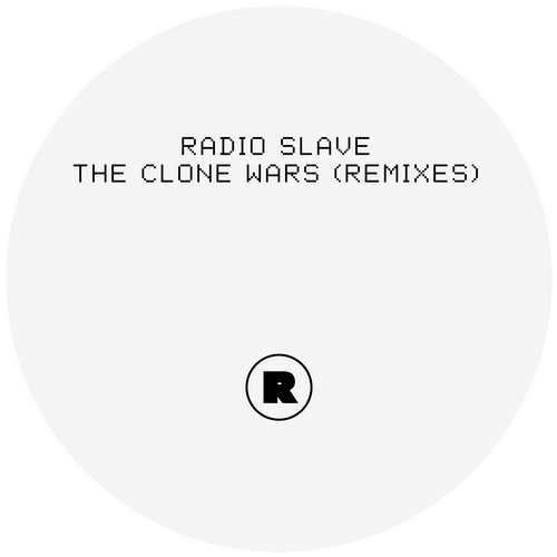 Radio Slave - The Clone Wars (Remixes) [REKIDS081]