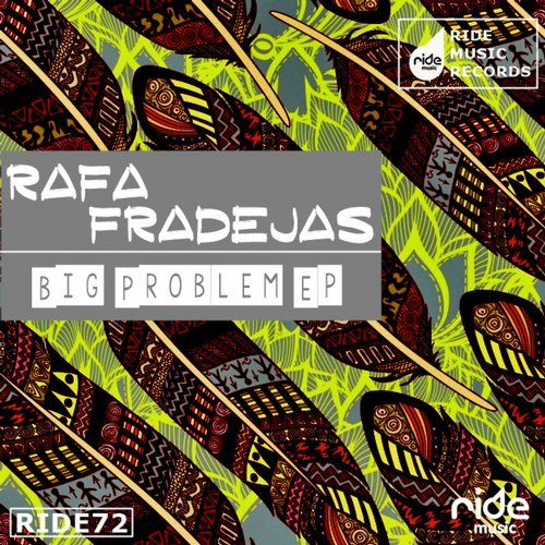 Rafa Fradejas - Big Problem EP [RID074]