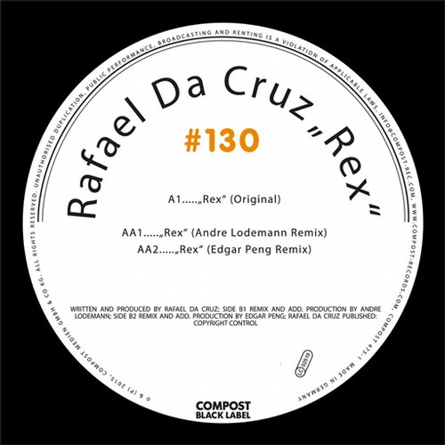 Rafael Da Cruz – Compost Black Label #130 – Rex EP [CPT4751]
